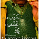 Lebanese Film in Toronto: OK, Enough, Goodbye / Tayeb, Khalas, Yalla