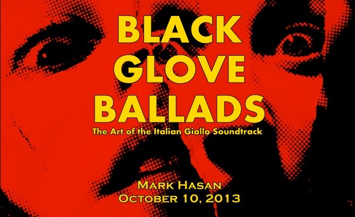 Black Glove Ballads: The Art of the Italian Giallo Soundtrack 2.0